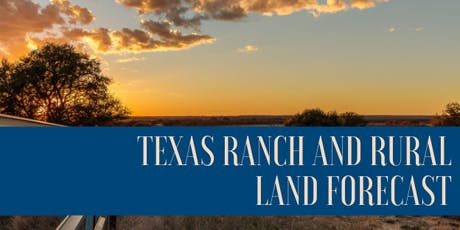Texas Ranch and Rural Land Forecast - Austin tickets