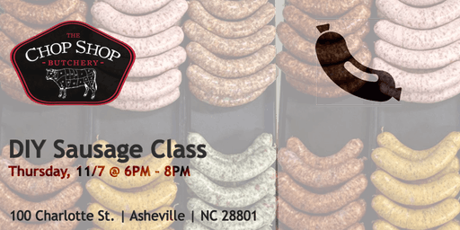 DIY Sausage-Making Class - November 7th
