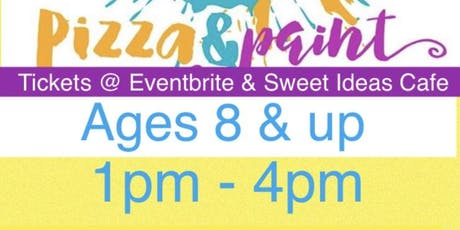 Pizza & Paint Ages 8 & Up tickets
