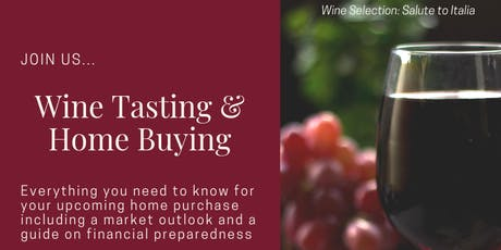 Wine Tasting & Home Buying tickets