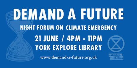 Demand A Future: Night Forum On Climate Emergency tickets