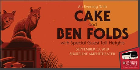Shoreline Amphitheater Shuttle Bus: Cake and Ben Folds tickets