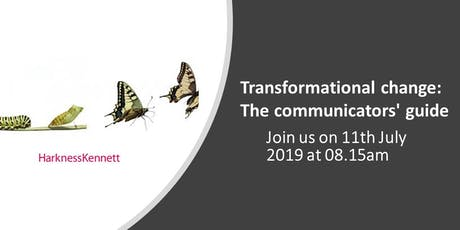 Transformational change: The communicators' guide tickets