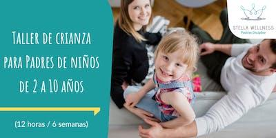 Taller de crianza para Padres de niños de 2 a 10 años (Pareja)
