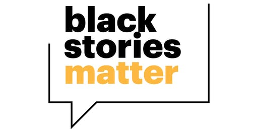 Black Stories Matter: Truth to Power