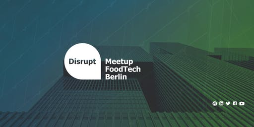 Disrupt Meetup | Climate Change - The Diet you can Embrace to Save Earth