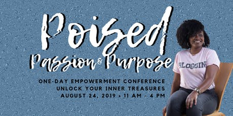 Poised Passion & Purpose Conference tickets