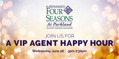 AGENT VIP - K. Hovnanian's Four Seasons at Parkland tickets