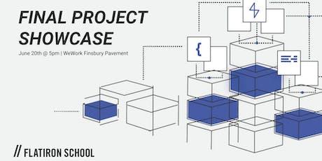 Final Project : Showcase  | Flatiron School London tickets