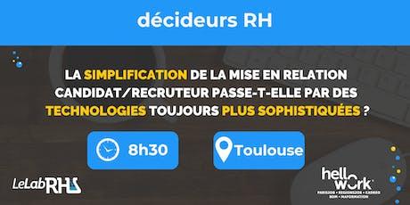 La simplification de la mise en relation candidat/recruteur (Toulouse) billets