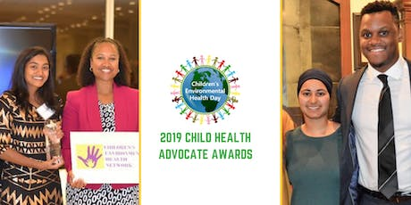 Children's Environmental Health Day & Child Health Advocate Awards tickets