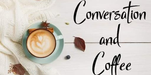 Conversation and Coffee