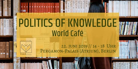 Politics Of Knowledge - World Café tickets