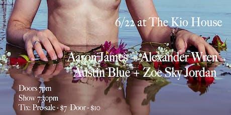 Aaron James / Austin Blue / Alexander Wren / Zoe Sky Jordan tickets