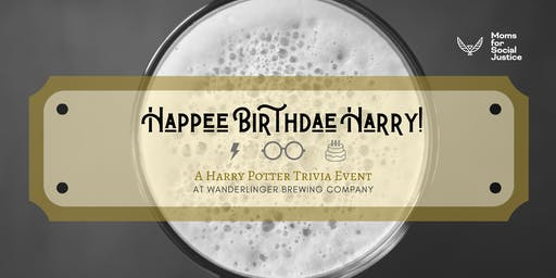 Happee Birthdae Harry! A Harry Potter Trivia Event w/ Wanderlinger Brewery