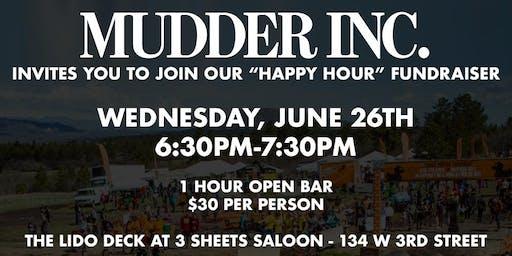 Mudder Inc. - Muckfest Happy Hour Fundraiser