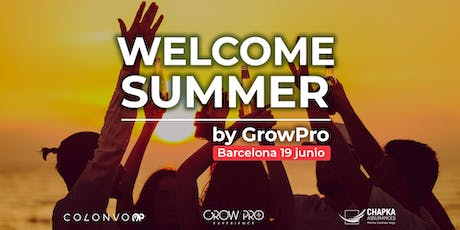 Barcelona | WELCOME SUMMER by GrowPro Experience entradas