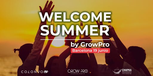 Barcelona | WELCOME SUMMER by GrowPro Experience
