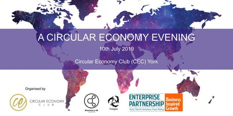 A CIRCULAR ECONOMY EVENING, by CEC York tickets