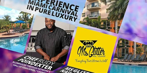 Luxury Miami Carnival Fete Experience 2019