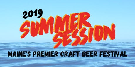 Summer Session 2019: Maine Brewers' Guild Beer Festival tickets