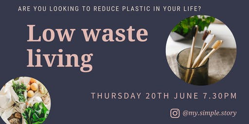 A Talk About Low Waste Living