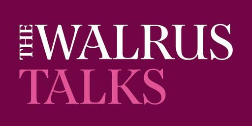 The Walrus Talks Living Better Ottawa 2019