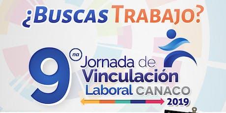 9° Jornada de Vinculación Laboral CANACO 2019 ( Aspirantes ) entradas