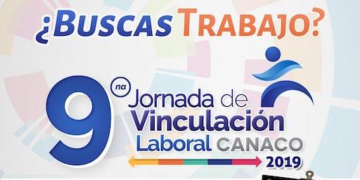 9° Jornada de Vinculación Laboral CANACO 2019 ( Aspirantes )
