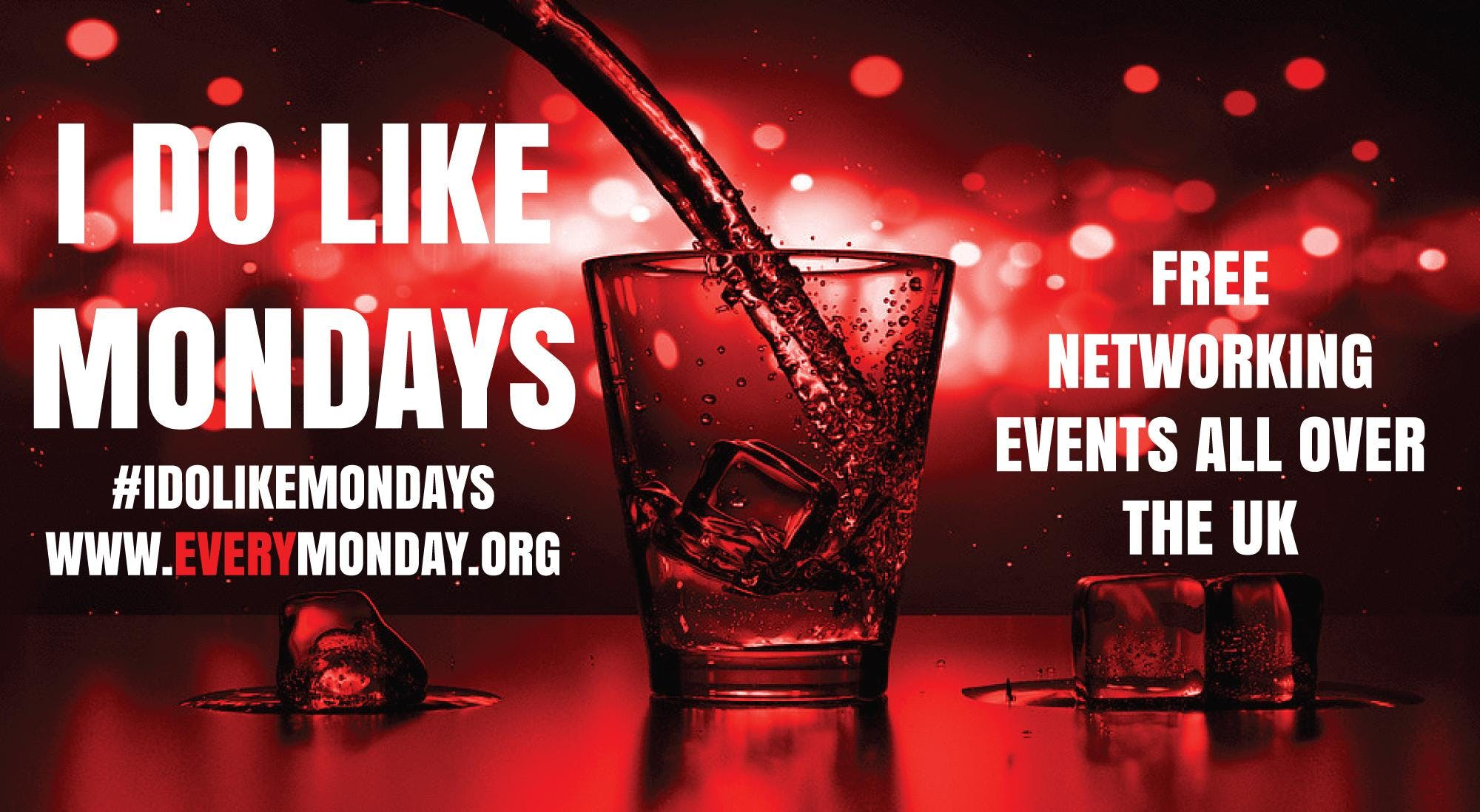 I DO LIKE MONDAYS! Free networking event in Motherwell
