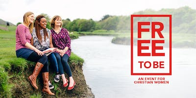 Free to Be - A Christian Women's Event (Andover)