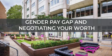 Gender Pay Gap and Negotiating your worth tickets