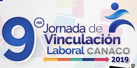 9° Jornada de Vinculación Laboral CANACO 2019 (Empresas) entradas