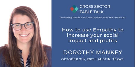 Increasing Profits and Social Impact from the Inside Out - Cross Sector Table Talk  tickets