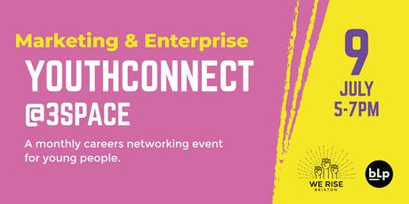 YouthConnect @3Space : A monthly careers networking event for young people   tickets
