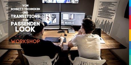Film Production - Workshop - Von Schnitttechniken über Transitions bis zum passenden Look Tickets