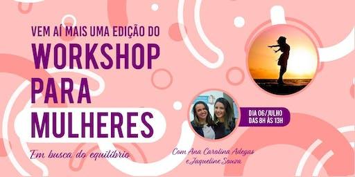 4º Workshop para Mulheres - Em busca do Equilíbrio