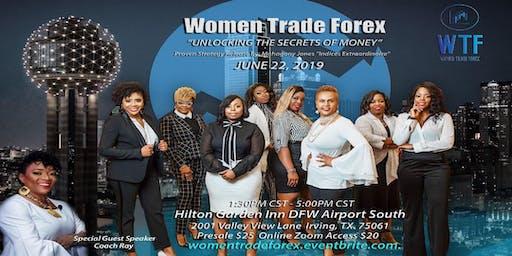 Women Trade Forex- Unlocking the Secrets of Money