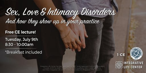 Sex, Love and Intimacy Disorders - CE Event