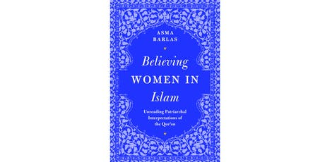Book Launch - Believing Women in Islam: Unreading Patriarchal Interpretations of the Qur'an  tickets
