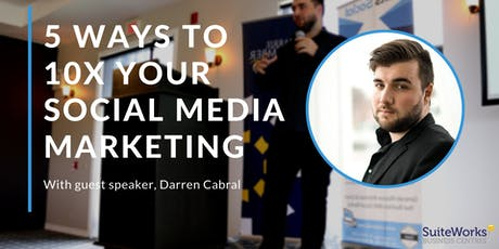 5 Ways to 10X Your Social Media Marketing tickets