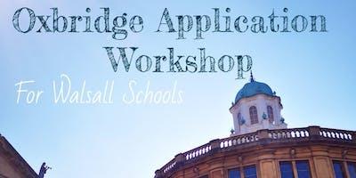 Year 12 Oxbridge Application Workshop for Walsall Schools