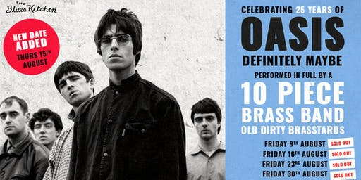 Oasis: Definitely Maybe Performed Live By A 10-Piece Brass Band (SOLD OUT)