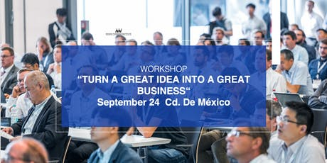 "Workshop "" Turn a great idea into a great business "" boletos"