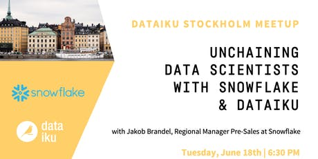Unchaining Data Scientists with Snowflake & Dataiku tickets