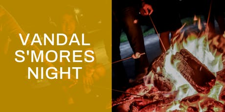 2019 Vandal S'mores Night tickets