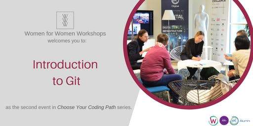 Women for Women workshop: Introduction to Git