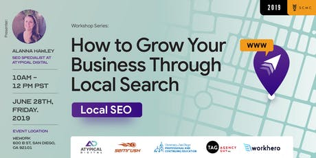 How to Grow Your Business Through Local Search (Local SEO) tickets