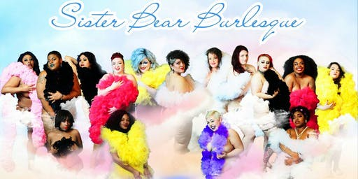 Sister Bear Burlesque: Back 2 School