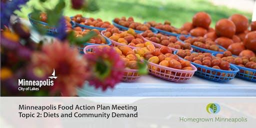 Minneapolis Food Action Plan Meeting, Topic 2: Diets & Community Demand